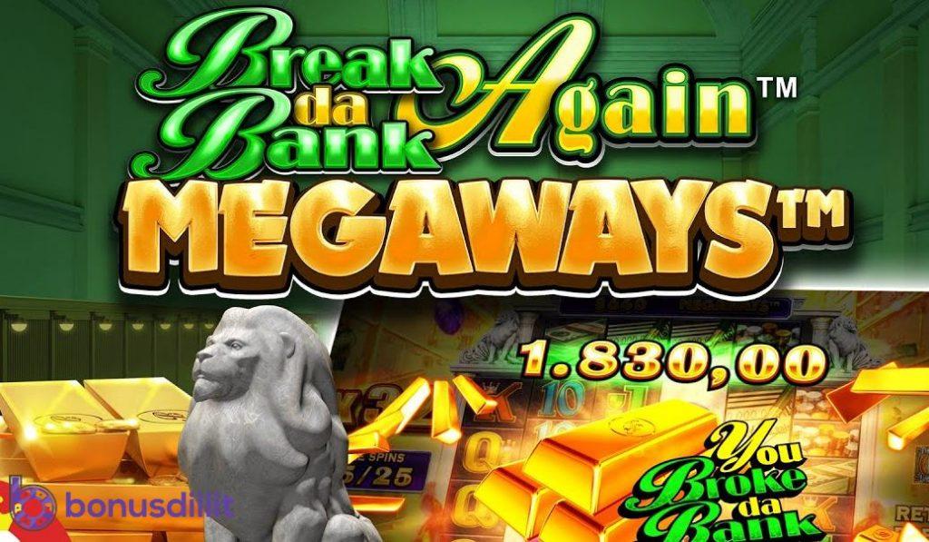 Break Da Bank Again Megaways - huikea voittopotentiaali 1